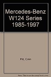 Mercedes-Benz W124 Series 1985-1997