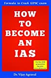 HOW TO BECOME IAS