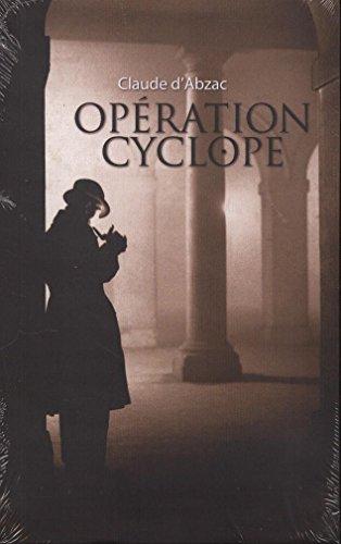 Opération Cyclope par Claude d'Abzac