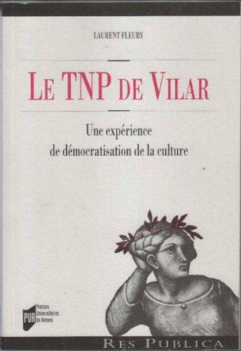 Le TNP de Vilar : Une exprience de dmocratisation de la culture