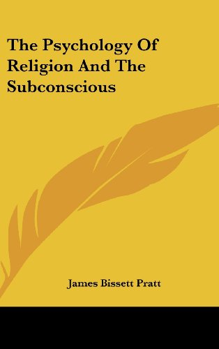 The Psychology of Religion and the Subconscious