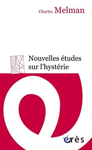 Télécharger en ligne Nouvelles études sur l'hystérie pdf