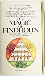 The magic of Findhorn (A Bantam Book) by Paul Hawken (1976-12-23)