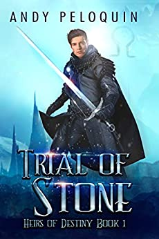 Libros Descargar Gratis Trial of Stone: An Epic Fantasy Young Adult Adventure (Heirs of Destiny Book 1) Documento PDF