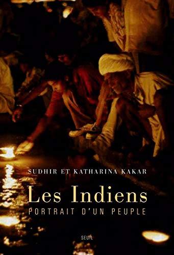 Les Indiens. Portrait d'un peuple