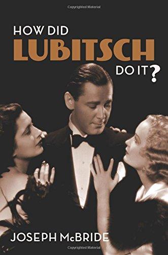 How Did Lubitsch Do It? por Joseph McBride