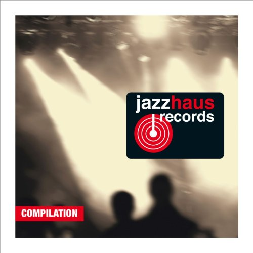 Jazzhaus Records Compilation