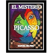 EL MISTERIO PICASSO (SERIE SOR CONSUELO nº 1)