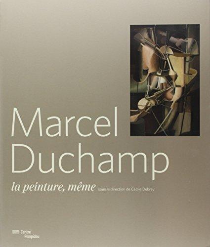 Marcel Duchamp - La Peinture Meme