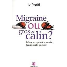 Migraine ou gros câlin ? : Quête ou reconquête de la sexualité dans les couples qui durent