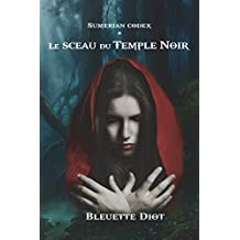 Sumerian Codex: Le sceau du Temple Noir