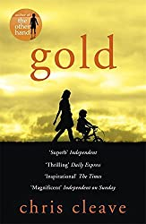 Gold by Chris Cleave (2013-01-03)