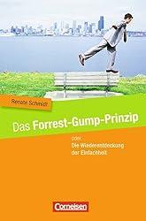 Das Forrest-Gump-Prinzip oder Die Wiederentdeckung der Einfachheit