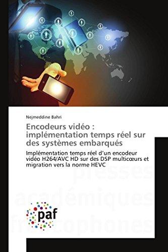 Encodeurs vidéo : implémentation temps réel sur des systèmes embarqués