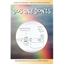 Dos and Don'ts: Autism and Asperger's Advice for Parents and Carers