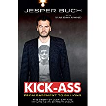 KICK-ASS From Basement to Billions: The Story of JUST-EAT and My Life as an Entrepreneur (English Edition)
