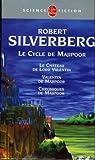 Le cycle de Majipoor : Le chateau de Lord Valentin, Valentin de Majipoor, Chroniques de Majipoor