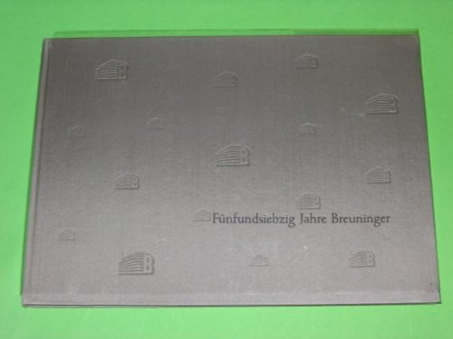 Fünfundsiebzig Jahre Breuninger 1881 - 1956 / Idee u. Gestaltung: Kurt Weidemann, Wolfgang Nicolaus. Text: Harald Scheerer Buch-Cover