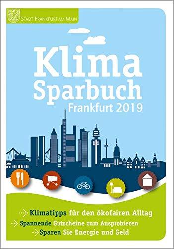 Klimasparbuch Frankfurt 2019: Klima schützen & Geld sparen