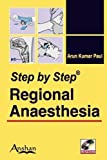 Step by Step Regional Anaesthesia
