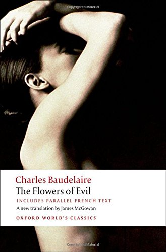 Oxford World's Classics: The Flowers of Evil (World Classics)