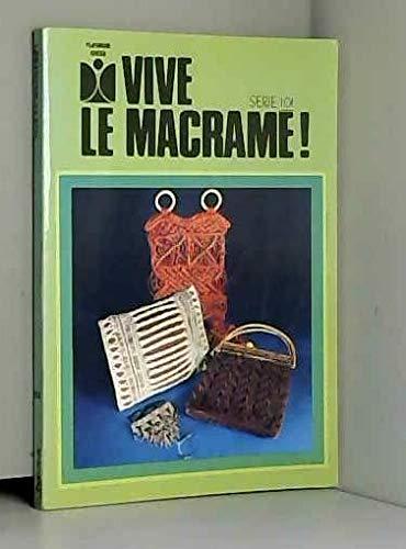 Vive le macrame ! par Pichard