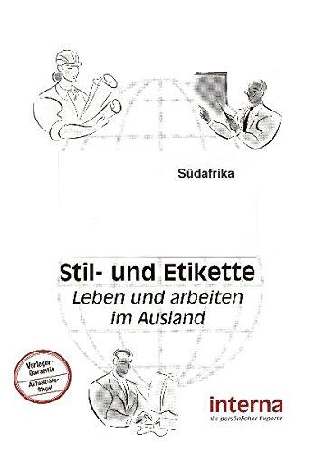Stil und Etikette - Handbuch Südafrika