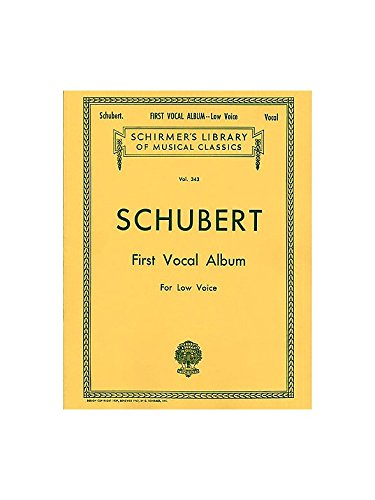 Franz Schubert: First Vocal Album For Low Voice. Partitions pour Voix Basse, Accompagnement Piano