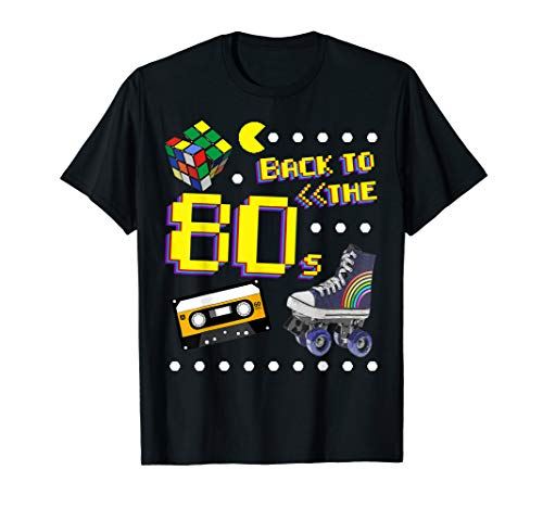 80er Jahre Motto Party Back to the 80s Kostüm T-Shirt (80 Jahre Motto Geburtstag Party Kostüm)
