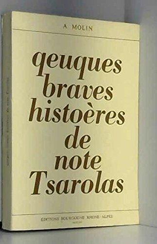 Qeuques braves histoères de note Tsarolas