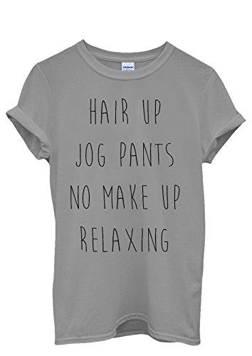 Hair Up Jog Pants No Make Up Relax Men Women Damen Herren Unisex Top T Shirt Grau