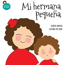 Mi hermana peque??a (El mundo de Luc??a) (Volume 3) (Spanish Edition) by Gilberto Mariscal (2016-01-02)