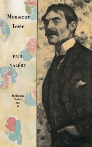 Monsieur Teste: Monsieur Teste v. 6 (Collected Works of Paul Valery)