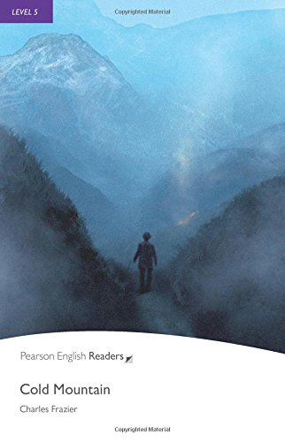 Cold Mountain: Level 5 (Pearson English Graded Readers)