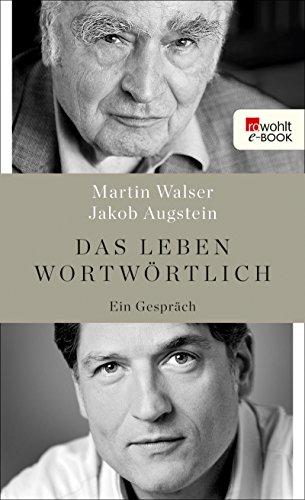Das Leben wortwörtlich: Ein Gespräch (German Edition)