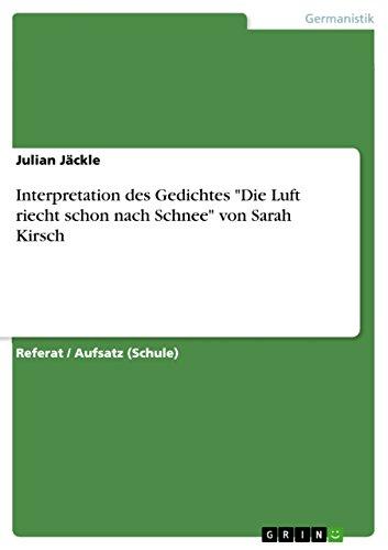 Interpretation Des Gedichtes Die Luft Riecht Schon Nach Schnee Von