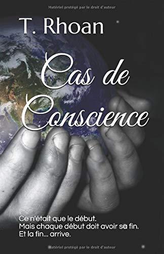 Cas de  Conscience par T. Rhoan