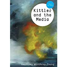 [(Kittler and the Media)] [Author: Geoffrey Winthrop-Young] published on (February, 2011)