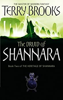 The Druid Of Shannara: The Heritage of Shannara, book 2 by [Brooks, Terry]