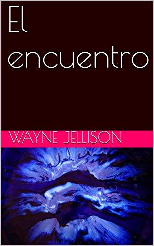El encuentro por Wayne Jellison
