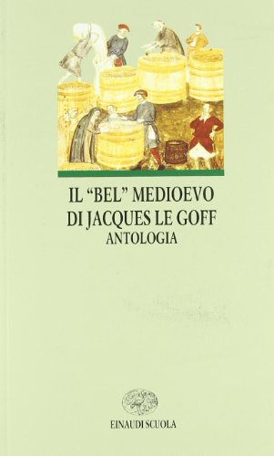 Il bel Medioevo