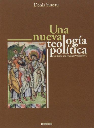 Un nueva teología política : (en torno a la
