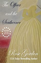 The Officer and the Southerner: Volume 2 (Fort Gibson Officers) by Rose Gordon (2013-12-20)