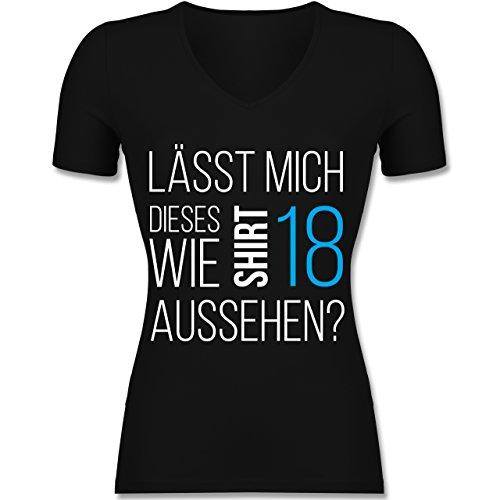 Geburtstag - Lässt Mich Dieses Shirt wie 18 Aussehen - Tailliertes T-Shirt mit V-Ausschnitt für Frauen Schwarz