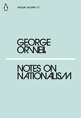 Notes on Nationalism (Penguin Modern) (English Edition) por George Orwell