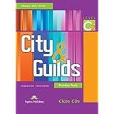 City & guilds. Practice tests. Level C2. Con 3 class CD Audio. Per le Scuole superiori