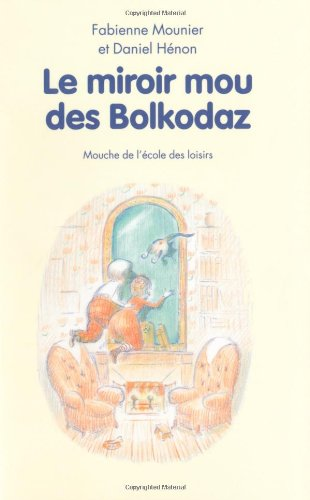 """<a href=""""/node/320"""">[Le ]miroir mou des Bolkodaz et ce qu'ils trouvèrent derrière</a>"""