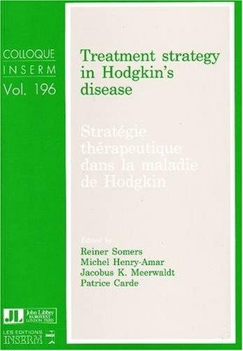Stratégie thérapeutique dans la maladie de Hodgkin : Compte-rendu de la réunion internationale et du symposium tenus à Paris, les 28-30 juin 1989