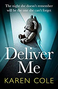 Deliver Me: A gripping and heartstopping thriller that will keep you in suspense!