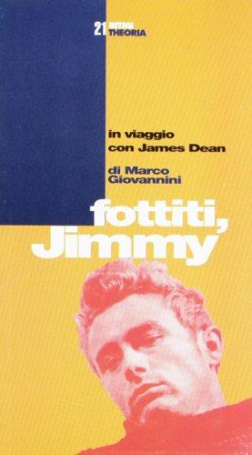 fottiti-jimmy-in-viaggio-con-james-dean